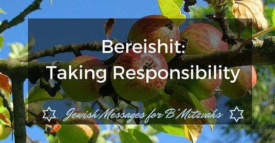 Bereishit bar bat mitzvah parent speech - taking responsibility