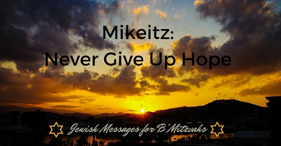 Mikeitz: Never Give Up Hope